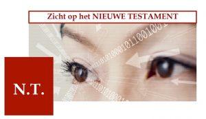 Zicht op het Nieuwe Testament o.l.v. Henk Bakker @ De Hoeksteen