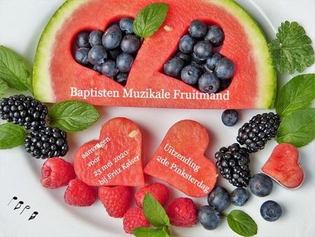 Baptisten Muzikale Fruitmand online
